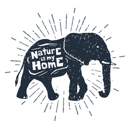 Hand drawn label with textured elephant vector illustration and Nature is my home inspirational lettering.