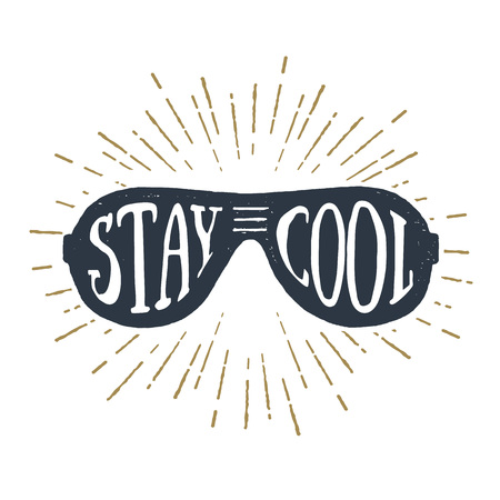 Hand drawn 90s themed badge with sunglasses textured vector illustration and Stay cool inspirational lettering.