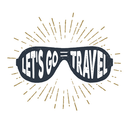 Hand drawn 90s themed badge with sunglasses vector illustration and Lets go travel inspirational lettering. Illustration