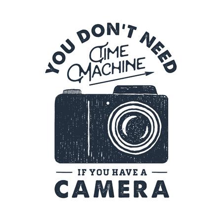 フォト カメラで手描き党ラベル テクスチャのベクトル図と感動のレタリングを「タイムマシン カメラを持っている場合必要はありません」。