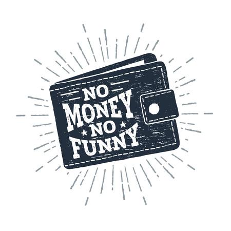 Hand drawn wallet textured vector illustration and No money - no funny lettering. Ilustração