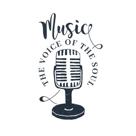 Hand drawn 90s themed badge with microphone vector illustration and Music. The voice of the soul inspirational lettering.