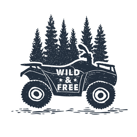 Hand drawn inspirational label with pine trees and quad bike textured vector illustrations and Wild and free lettering.