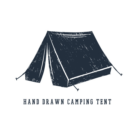Hand drawn inspirational label with camping tent textured vector illustration.