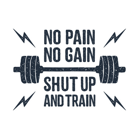 Hand drawn barbell textured vector illustration and No pain - no gain. Shut up and train inspirational lettering.