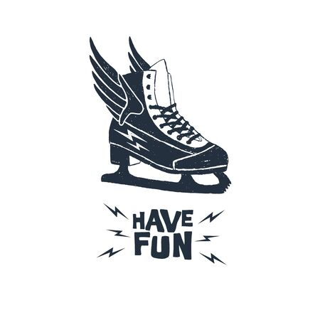 Hand drawn ice skate textured  illustration with Have fun! inspirational lettering.