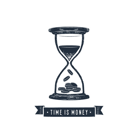 Hand drawn inspirational label with hourglass textured vector illustration and Time is money lettering.