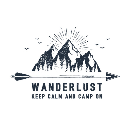 Hand drawn travel badge with mountains textured vector illustration and  Wanderlust. Keep calm and camp on inspirational lettering.