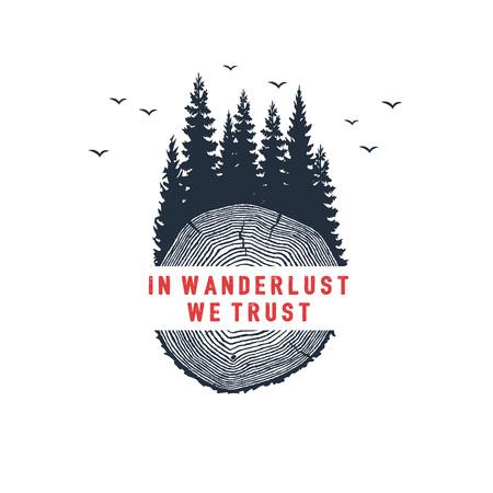"""손으로 그려진 된 여행 배지 전나무 나무 질감 벡터 일러스트와 """"우리가 믿는 방랑하다""""영감 레터링."""