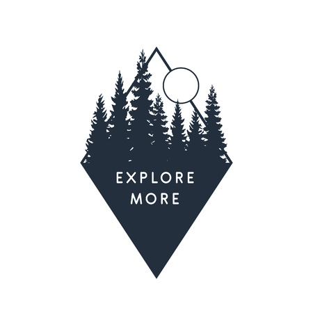 Hand drawn travel badge with fir trees textured vector illustration and Explore more inspirational lettering.