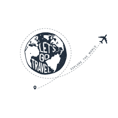 Hand drawn travel badge with planet Earth textured vector illustration and Lets go travel. Explore the world inspirational lettering.
