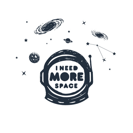 Hand drawn space badge with pressure suit textured vector illustration and I need more space pun lettering.
