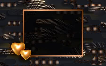 Valentines day banner. Black and golden creative background with realistic gold metal 3d hearts, poster for festive 14 February with frame for text, vector illustration