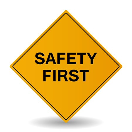 safety: Safety first sign illustration