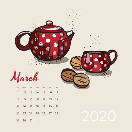 2020 March calendar food and tea art vector. Tea party sketched calendar. March page with red teapot, cup, cookie nuts hand drawn vector illustration for tea, coffee shop, restaurant 03, 2020 template Illustration