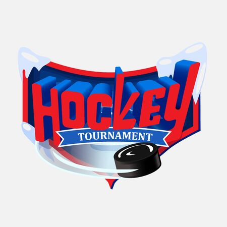 Three-dimensional red and blue with the inscription Hockey tournament on the background of the shield. A black hockey puck flies out from under the text.