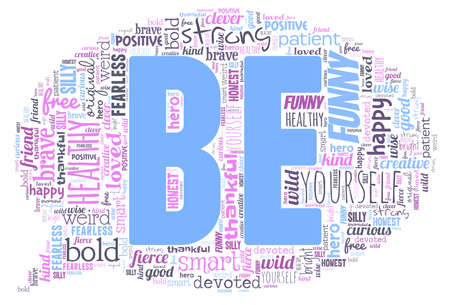 Be yourself word cloud isolated on a white background.