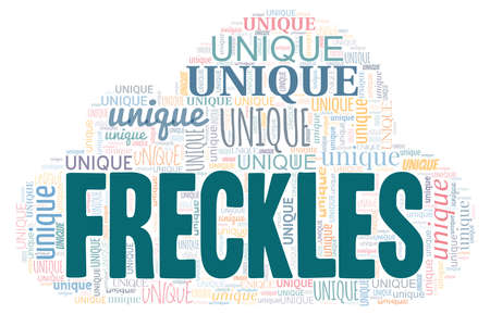 Freckles are unique word cloud isolated on a white background
