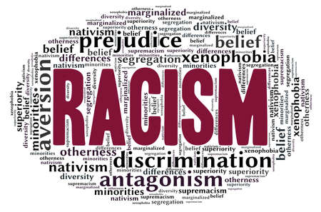 Racism word cloud isolated on a white background. Illustration