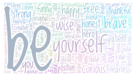Be yourself vector illustration word cloud isolated on a white background.