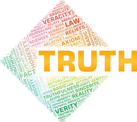 Truth vector illustration word cloud isolated on a white background. Illustration