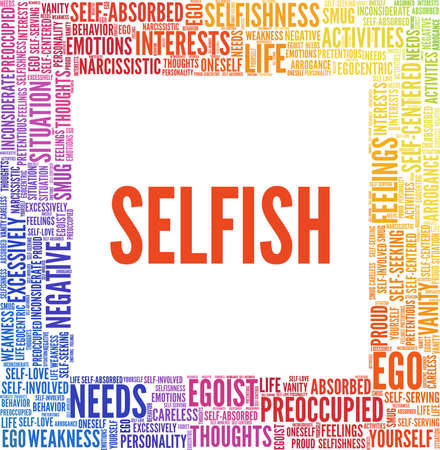 Selfish vector illustration word cloud isolated on a white background.