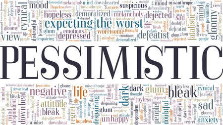 Pessimistic vector illustration word cloud isolated on a white background.