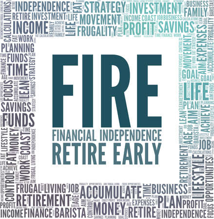 FIRE - Financial independence, retire early vector illustration word cloud isolated on a white background.