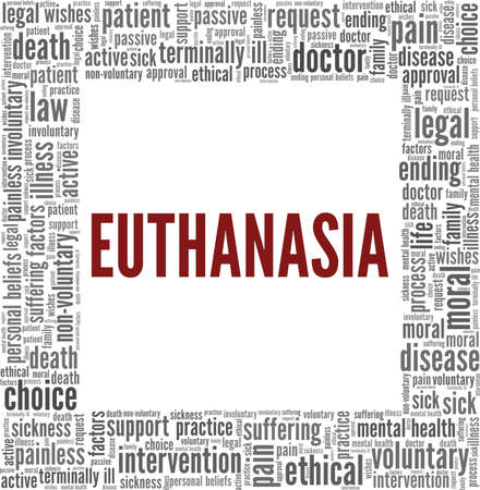 Euthanasia vector illustration word cloud isolated on a white background.