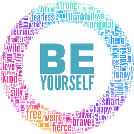 Be yourself vector illustration word cloud isolated on a white background. Vektoros illusztráció