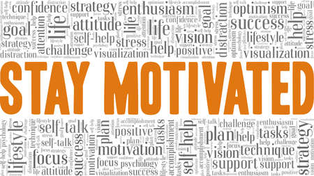 Stay Motivated vector illustration word cloud isolated on a white background.
