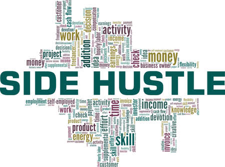 Side Hustle vector illustration word cloud isolated on a white background.