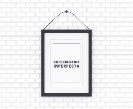 Osteogenesis Imperfecta written on a white background. Medicine concept. 3D Illustration.