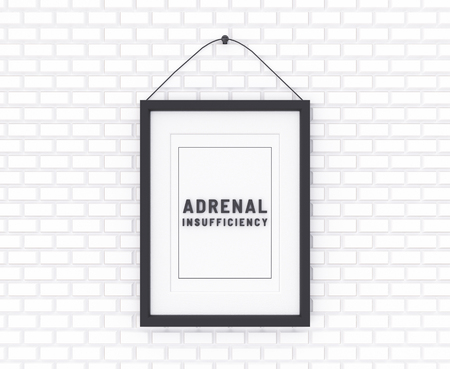 Adrenal Insufficiency written on a white background. Medicine concept. 3D Illustration.