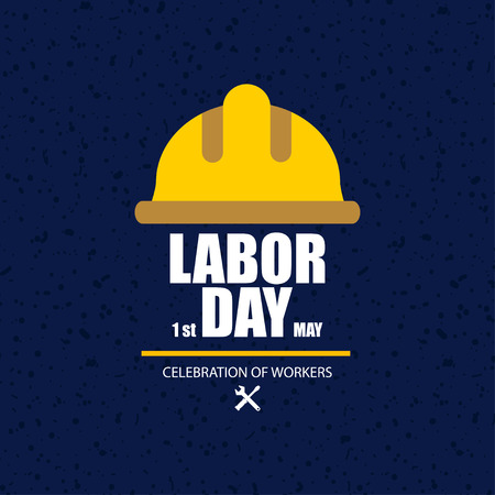 Happy Labor Day. Poster or Banner. 1 May International labour day