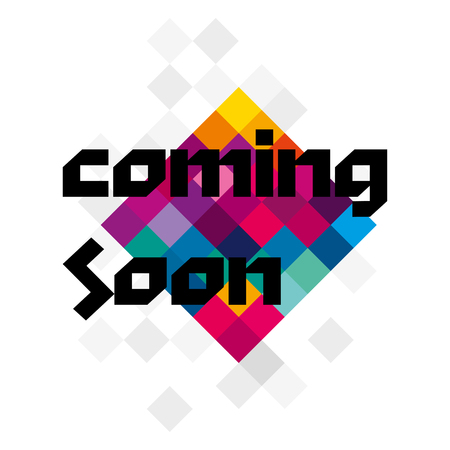 Coming Soon typography on colorful background. Vector illustration.