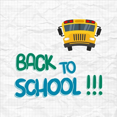 Back to school. Poster or banner back to school. School bus on crumpled paper. Vector design. Eps10