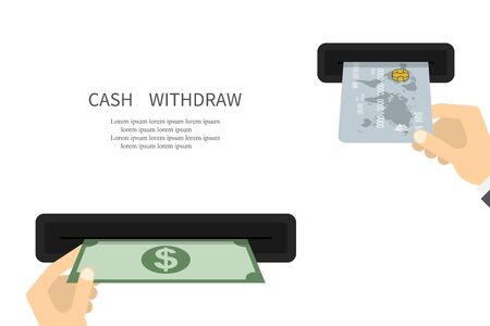 Withdraw Cash. Withdrawal Money. Business concept. ATM wallet concept. ATM terminal usage concept. Illustration withdrawal cash. Vector illustration