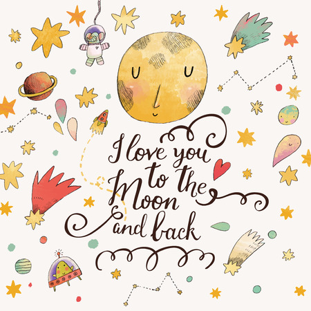 alien face: I love you to the moon and back. Awesome romantic card with lovely planets, moon, comic astronauts, spaceships, starts and comets Illustration