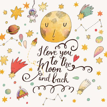 love card: Te quiero hasta la luna y m�s all�. Tarjeta rom�ntica impresionante con planetas preciosas, la luna, los astronautas de historietas, naves espaciales, se inicia y cometas