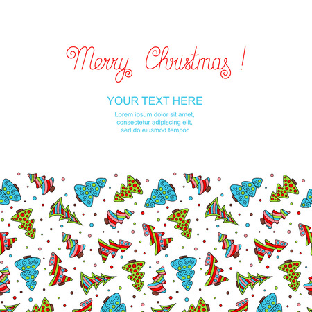 New years template with colored hand-drawn Christmas trees on white backdrop. Christmas seamless pattern continuous to right and to left for invitation, congratulation, wish.