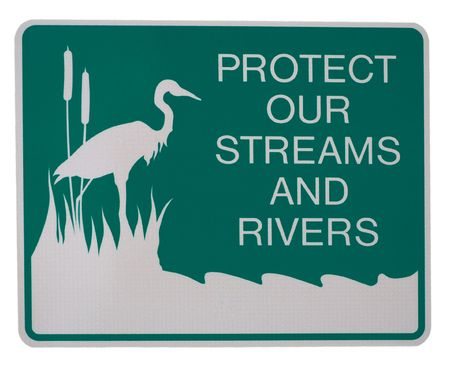 protect: Protect Our Streams And Rivers white on green