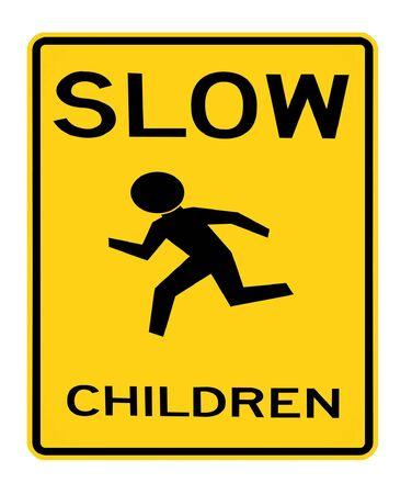 slow:  road sign - slow children