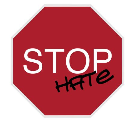 danger ahead: stop sign - stop hate, white on red isolated on white