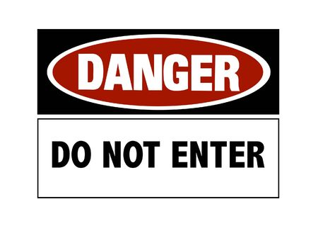 Danger sign - do not enter, red and black on white Stock Photo - 6760664