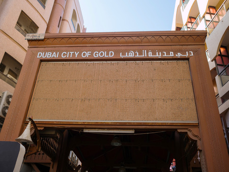 DUBAI,UAE - DECEMBER 17, 2017: The entrance of the Dubai gold souq in Deira Editorial