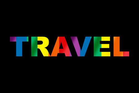 Colorful rainbow travel word lgbt equality symbol lettering on black background. T-shirt poster design concept and diversity freedom idea Reklamní fotografie