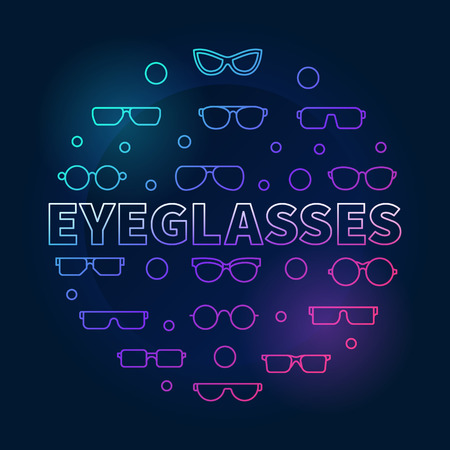 Eyeglasses round colorful outline illustration. Vector circular concept symbol made with eyeglasses and spectacles icons on dark background.