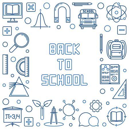 Back to School concept outline blue frame. Vector illustration