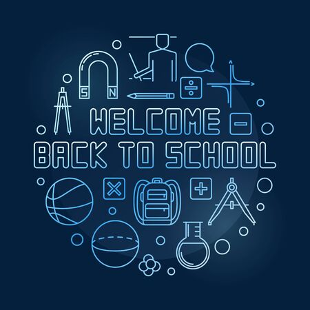 Welcome Back to School vector round blue thin line illustration Illustration